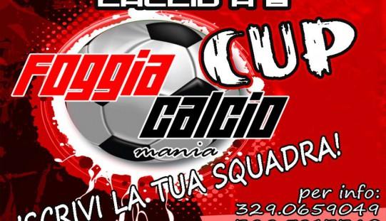 """Info: Torneo di calcio a 6  """"FoggiaCalcioMania Cup"""""""