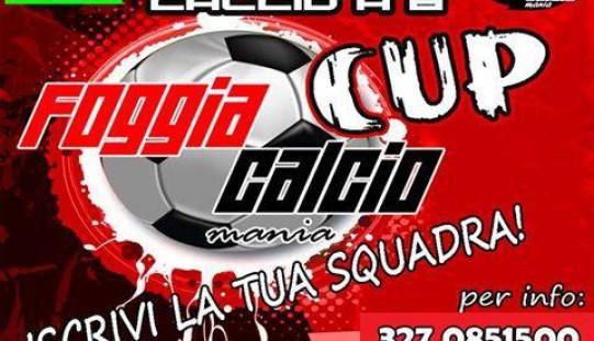 FoggiaCalcioMania Cup – Iscrivi la tua squadra!