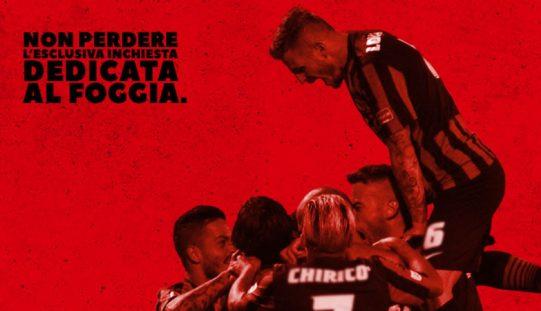 Inchiesta esclusiva sul Foggia domani in edicola con il Corriere dello Sport-Stadio