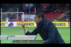 Serie B Bari ecco Balkovec. Foggia e fatta per Nura e Sadiq. TG Teleregione 04 01 2017