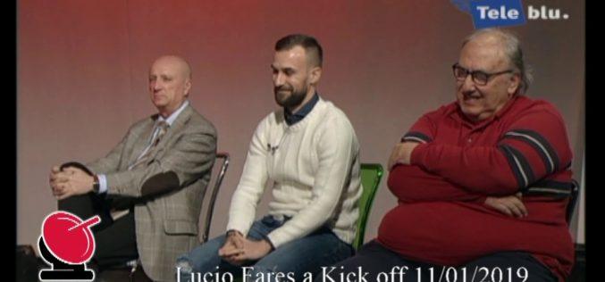 Intervista a Lucio Fares – Kick off 11/01/2019