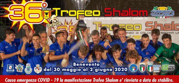 Rinvio Trofeo Shalom