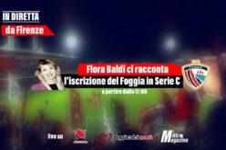 A partire dalle 17:00, Flora Baldi ci racconterà l'iscrizione del Calcio Foggia 1920 in Serie C, in diretta da Firenze