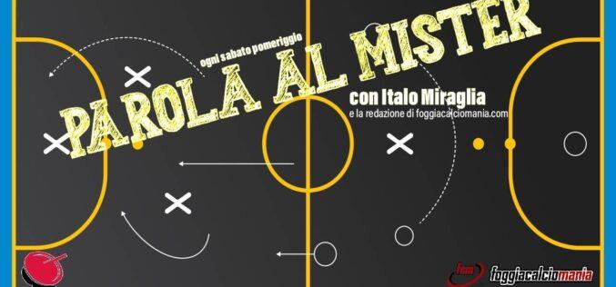 Foggia-Casertana: Parola al Mister – 07