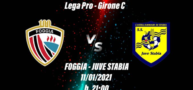 Foggia-Juve Stabia: le ultimissime