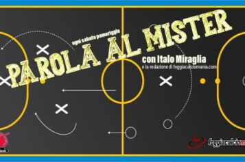 Parola al mister – Foggia-Catania